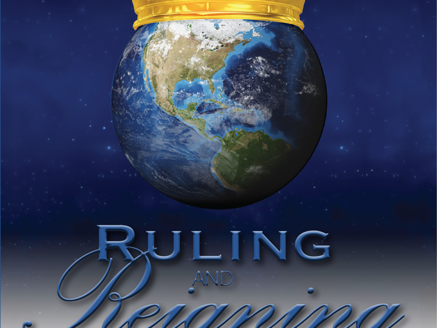 Ruling And Reigning